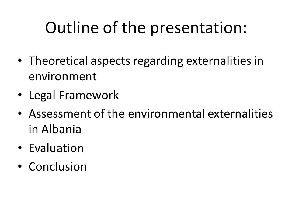 Outline of the presentation: