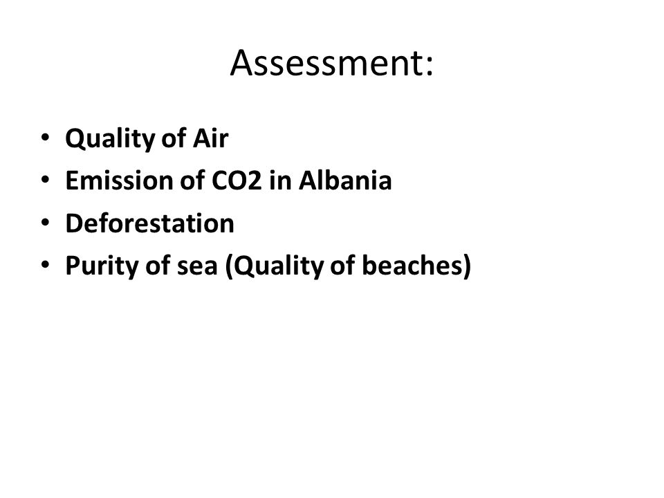 Assessment: Quality of Air Emission of CO2 in Albania Deforestation