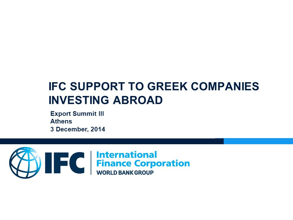 IFC: A MEMBER OF THE WORLD BANK GROUP