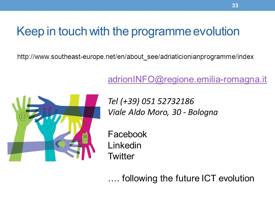 Keep in touch with the programme evolution
