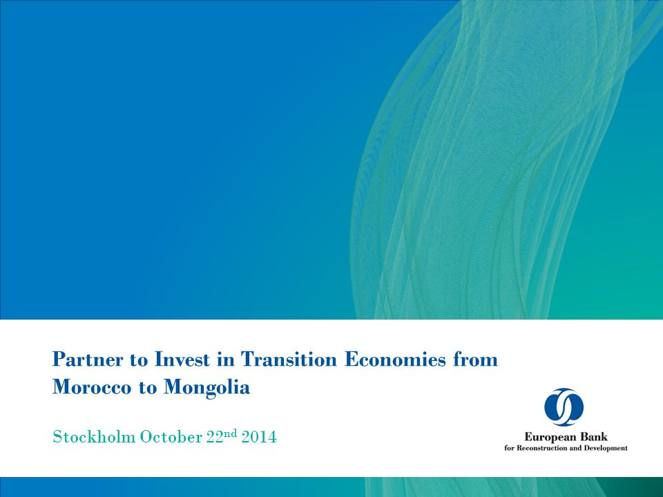 Partner to Invest in Transition Economies from Morocco to Mongolia