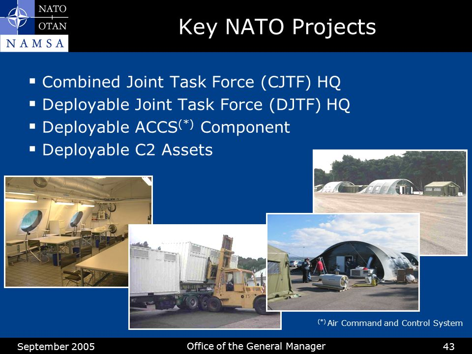 Key NATO Projects Combined Joint Task Force (CJTF) HQ