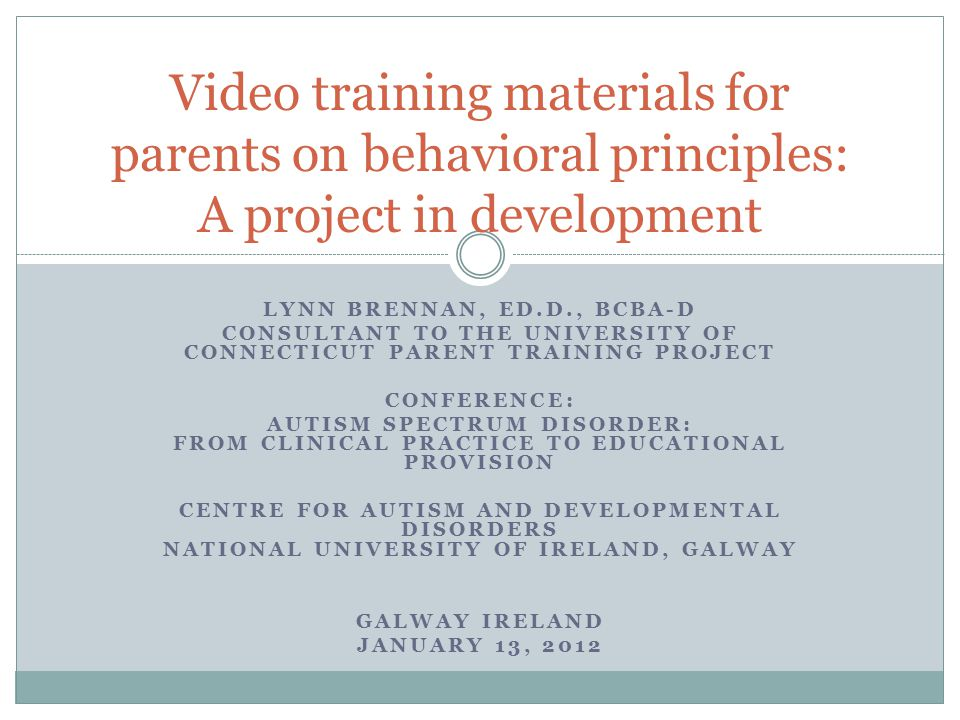 Video training materials for parents on behavioral principles: A project in development
