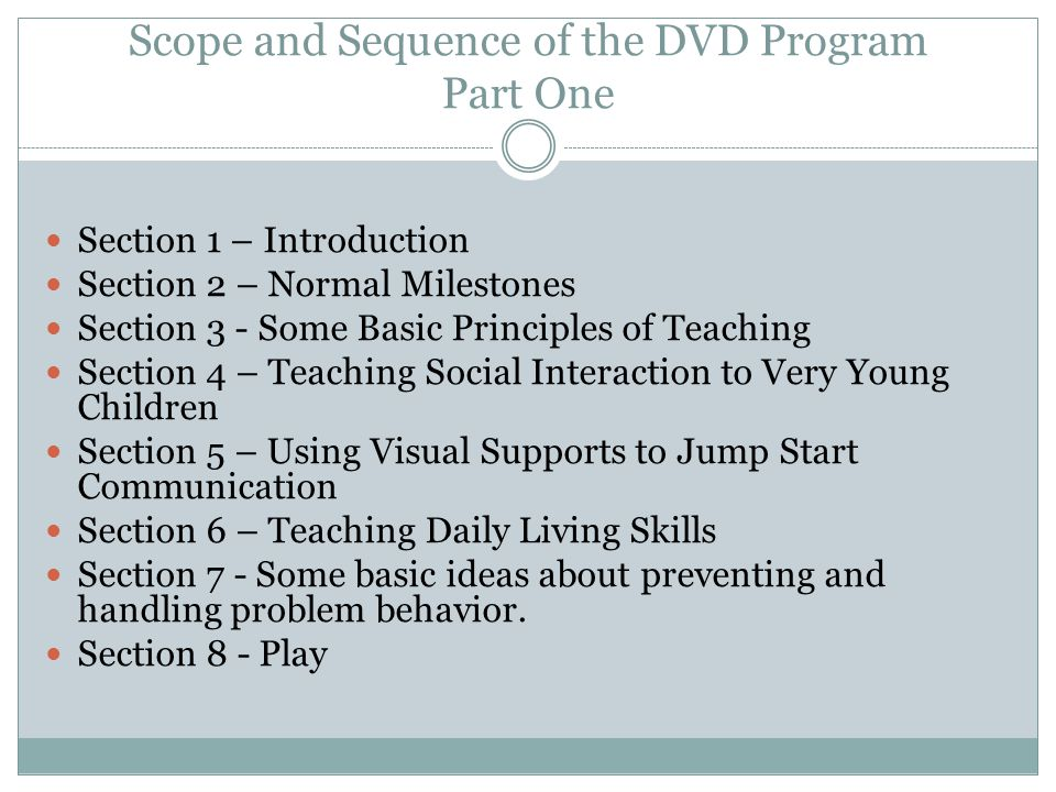 Scope and Sequence of the DVD Program Part One