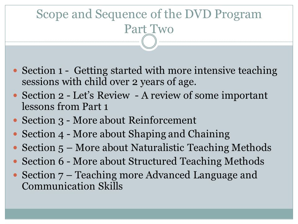 Scope and Sequence of the DVD Program Part Two