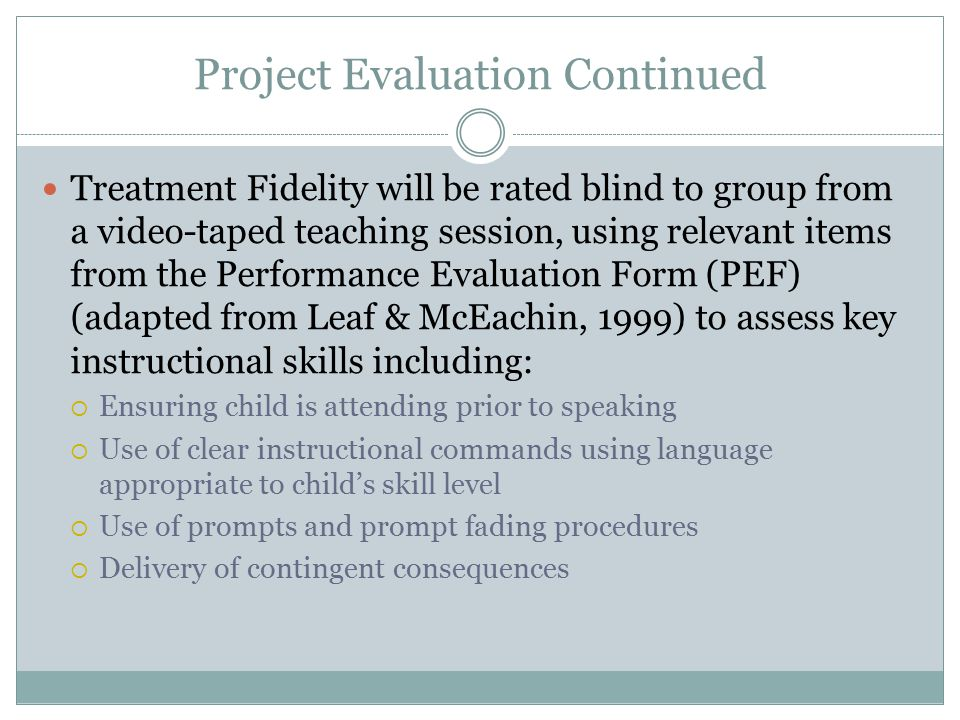 Project Evaluation Continued