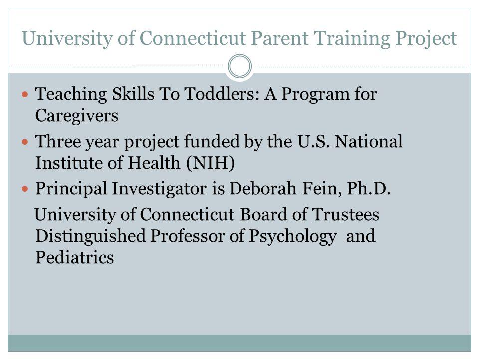 University of Connecticut Parent Training Project