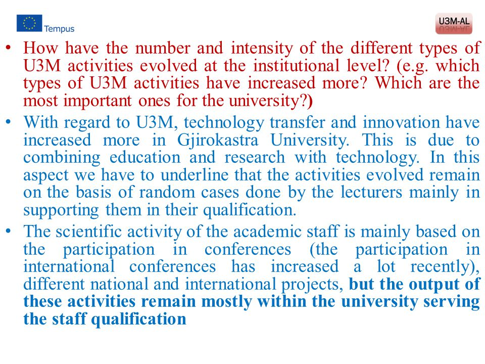 How have the number and intensity of the different types of U3M activities evolved at the institutional level (e.g. which types of U3M activities have increased more Which are the most important ones for the university )