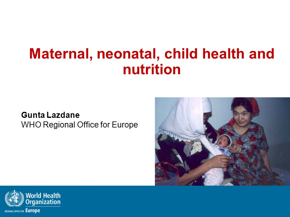Maternal, neonatal, child health and nutrition