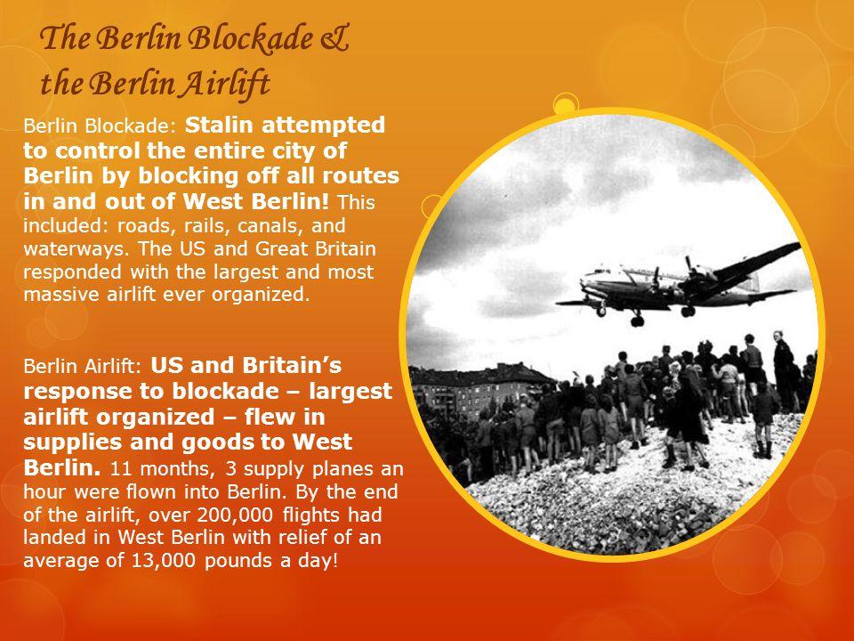 The Berlin Blockade & the Berlin Airlift