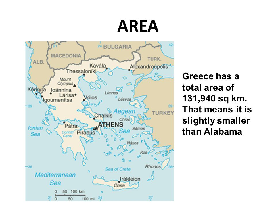AREA Greece has a total area of 131,940 sq km. That means it is slightly smaller than Alabama