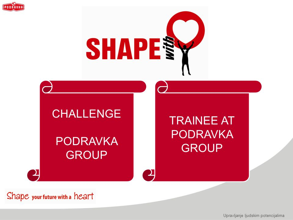 TRAINEE AT PODRAVKA GROUP