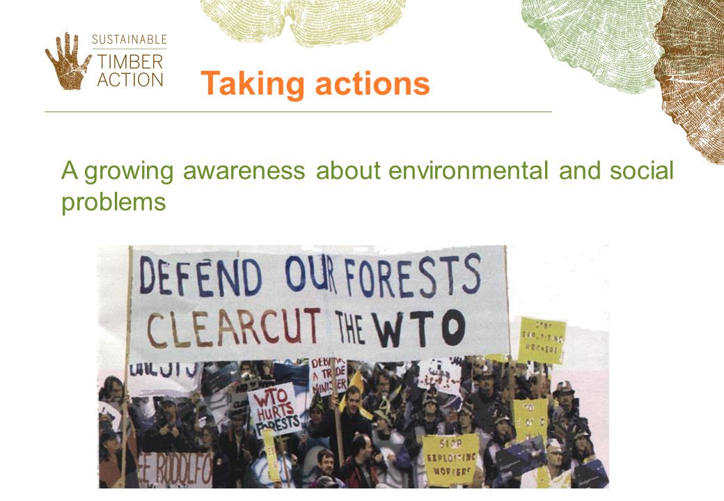 Taking actions A growing awareness about environmental and social problems