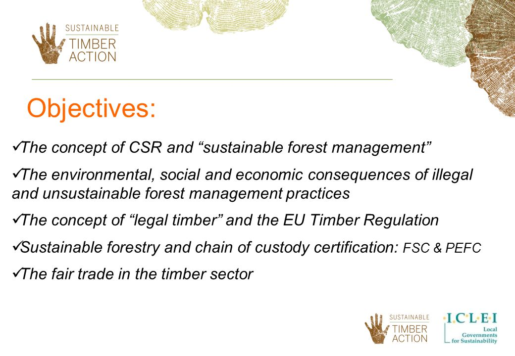 Objectives: The concept of CSR and sustainable forest management
