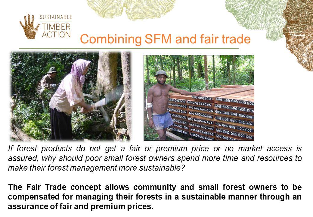 Combining SFM and fair trade