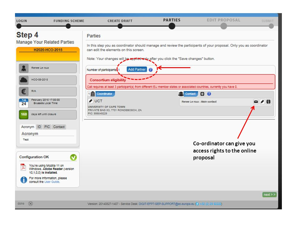 Co-ordinator can give you access rights to the online proposal