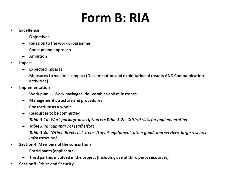Form B: RIA Excellence Objectives Relation to the work programme