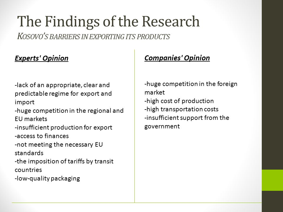 The Findings of the Research Kosovo's barriers in exporting its products