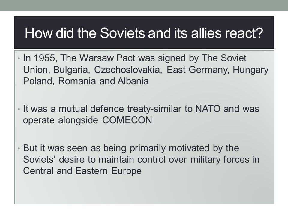 How did the Soviets and its allies react