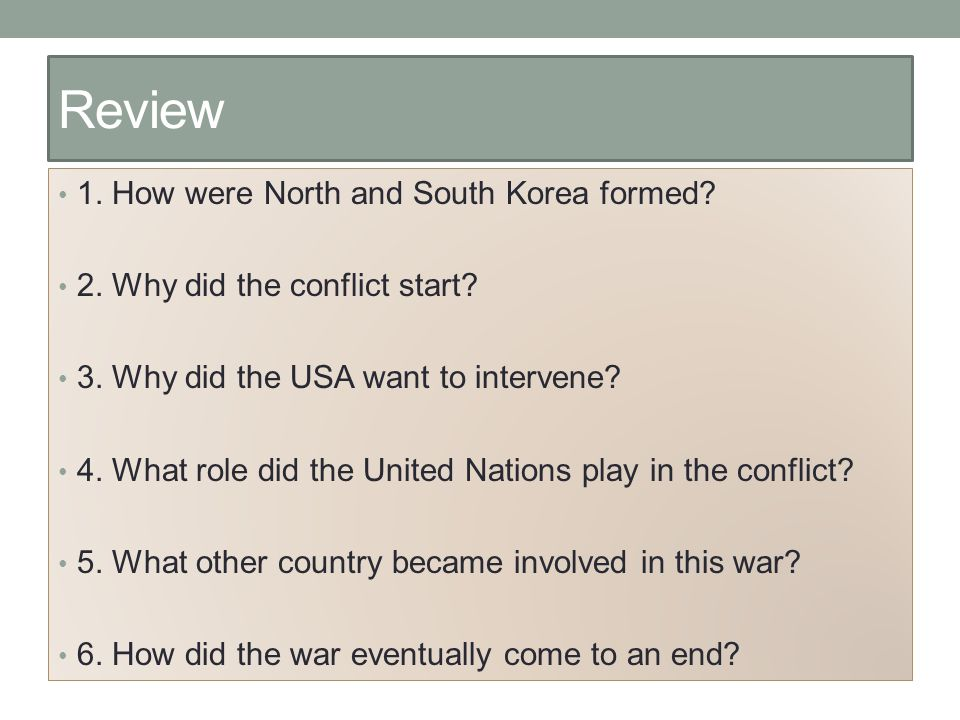 Review 1. How were North and South Korea formed