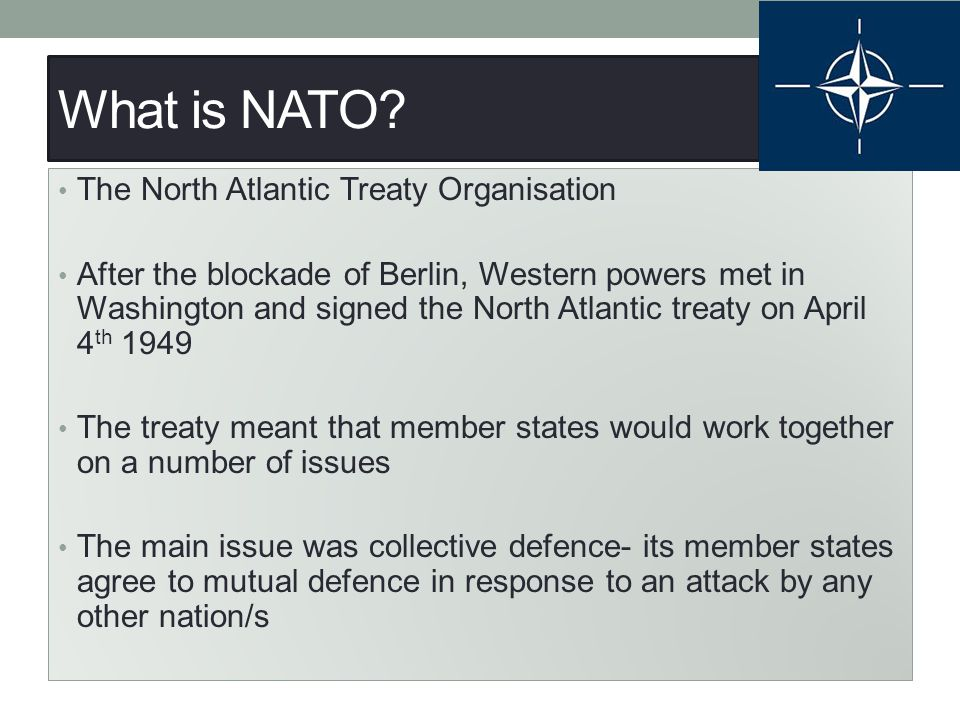 What is NATO The North Atlantic Treaty Organisation