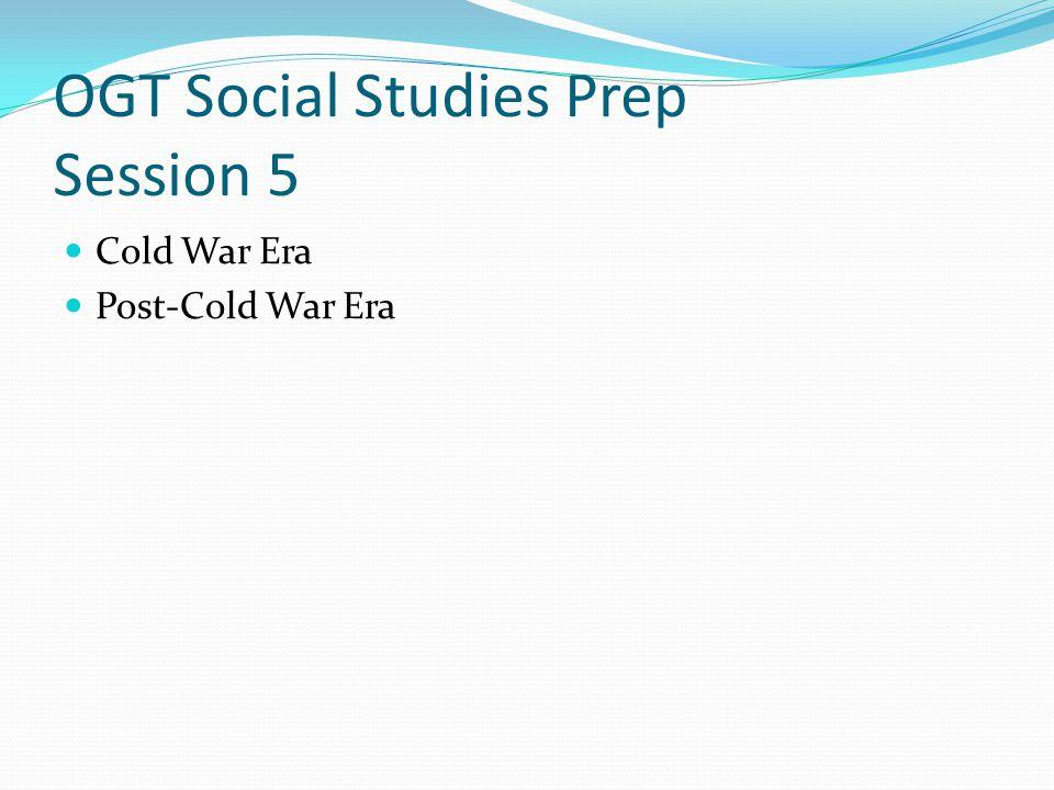 OGT Social Studies Prep Session 5