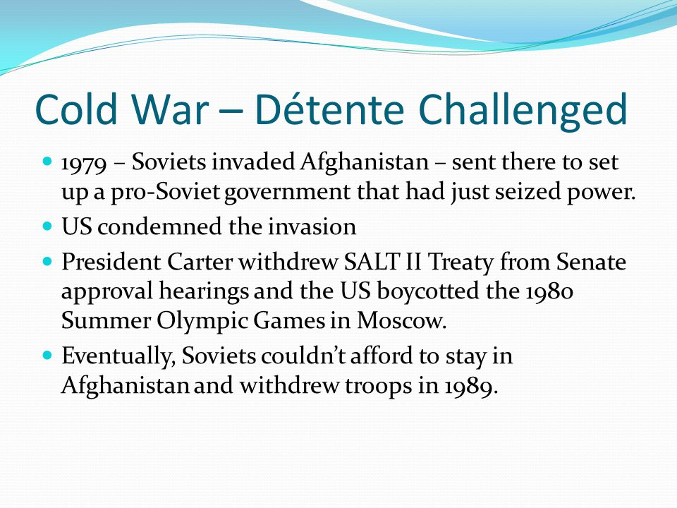 Cold War – Détente Challenged