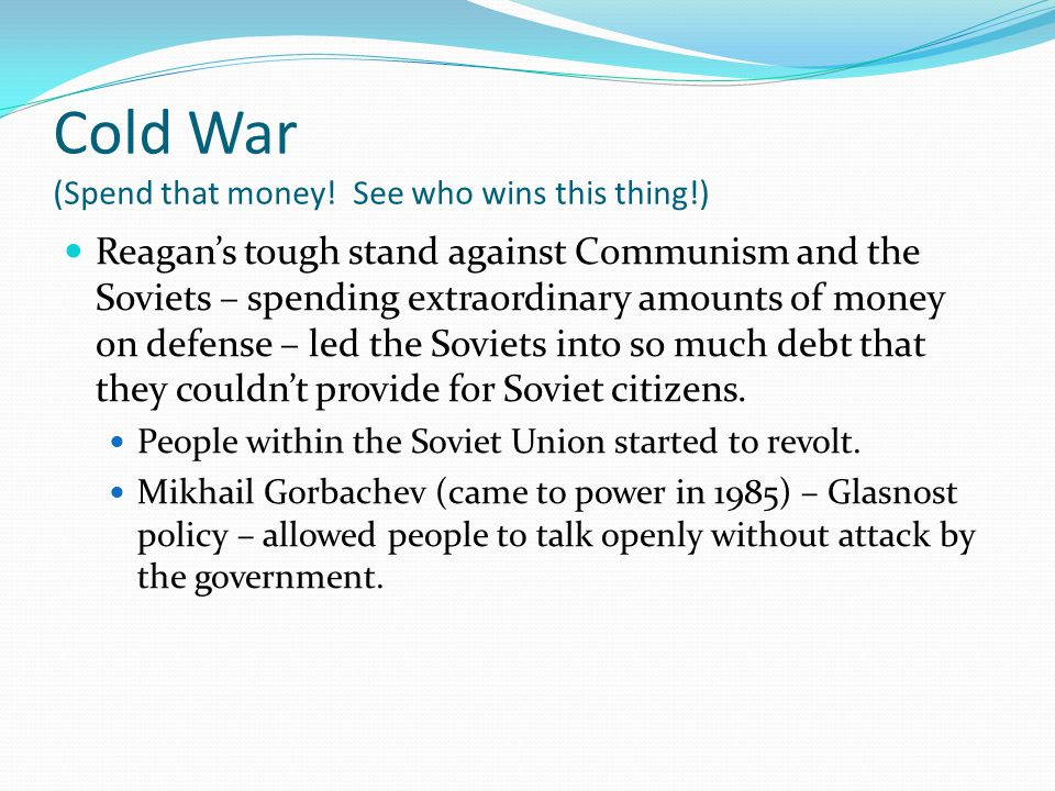 Cold War (Spend that money! See who wins this thing!)