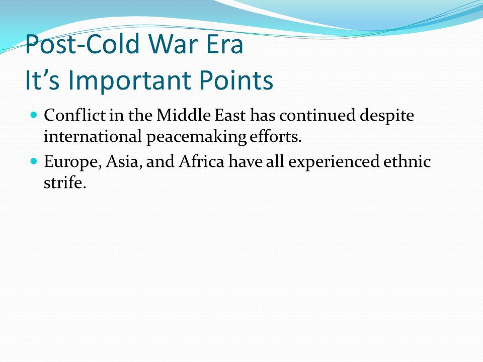 Post-Cold War Era It's Important Points