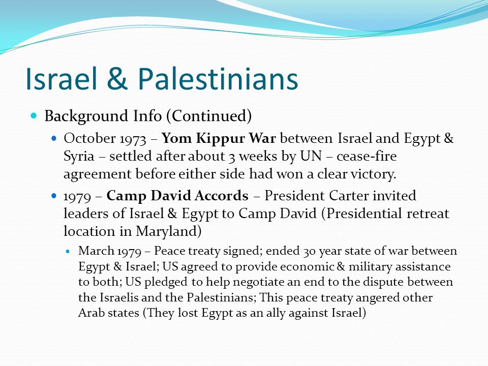 Israel & Palestinians Background Info (Continued)