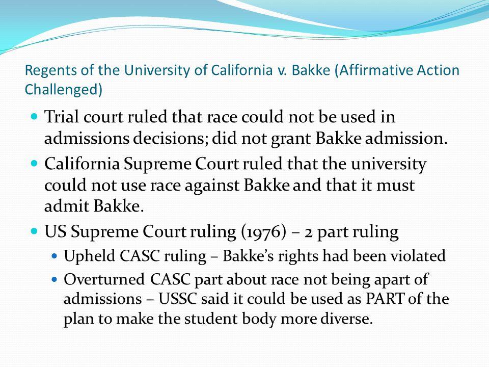 US Supreme Court ruling (1976) – 2 part ruling