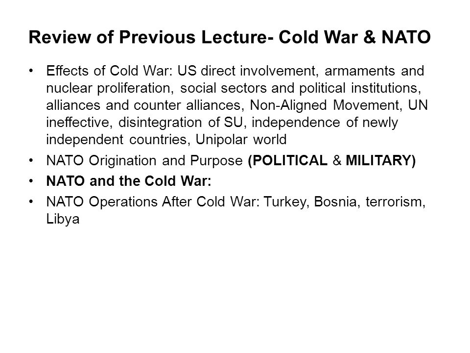 Review of Previous Lecture- Cold War & NATO