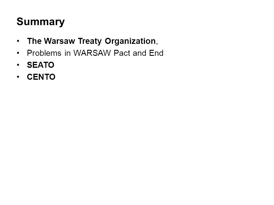 Summary The Warsaw Treaty Organization,