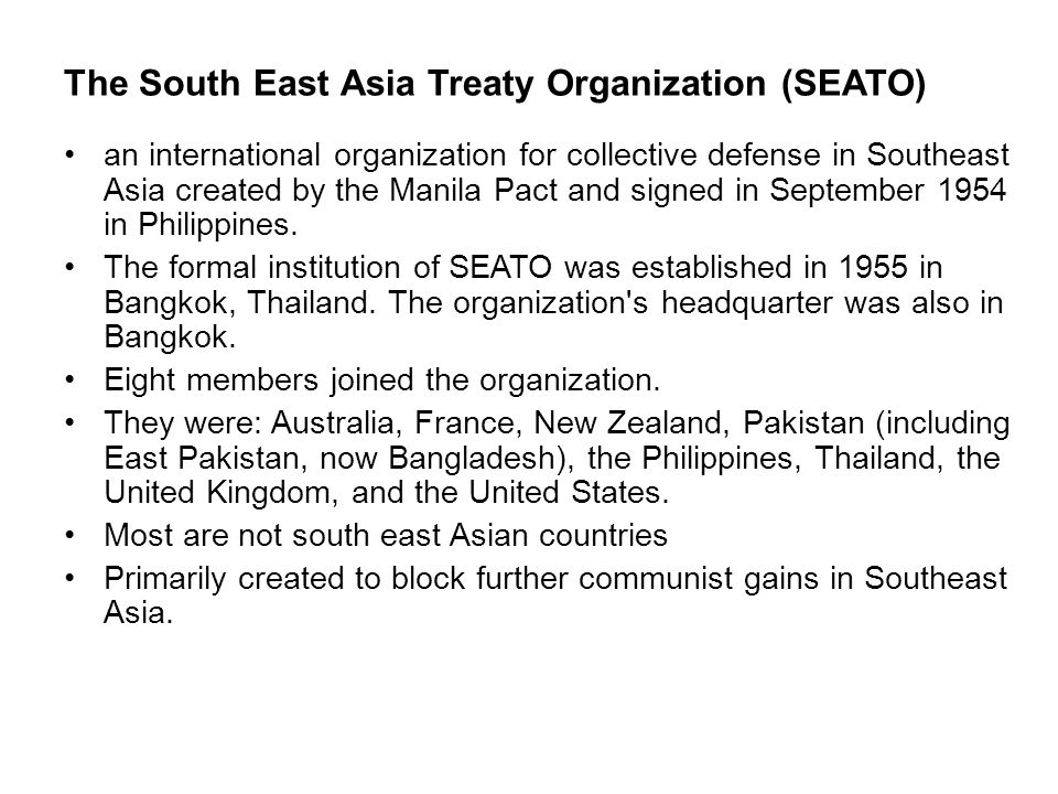 The South East Asia Treaty Organization (SEATO)