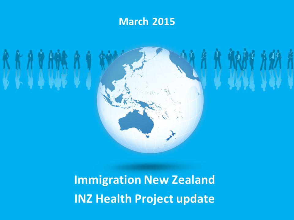 Immigration New Zealand INZ Health Project update