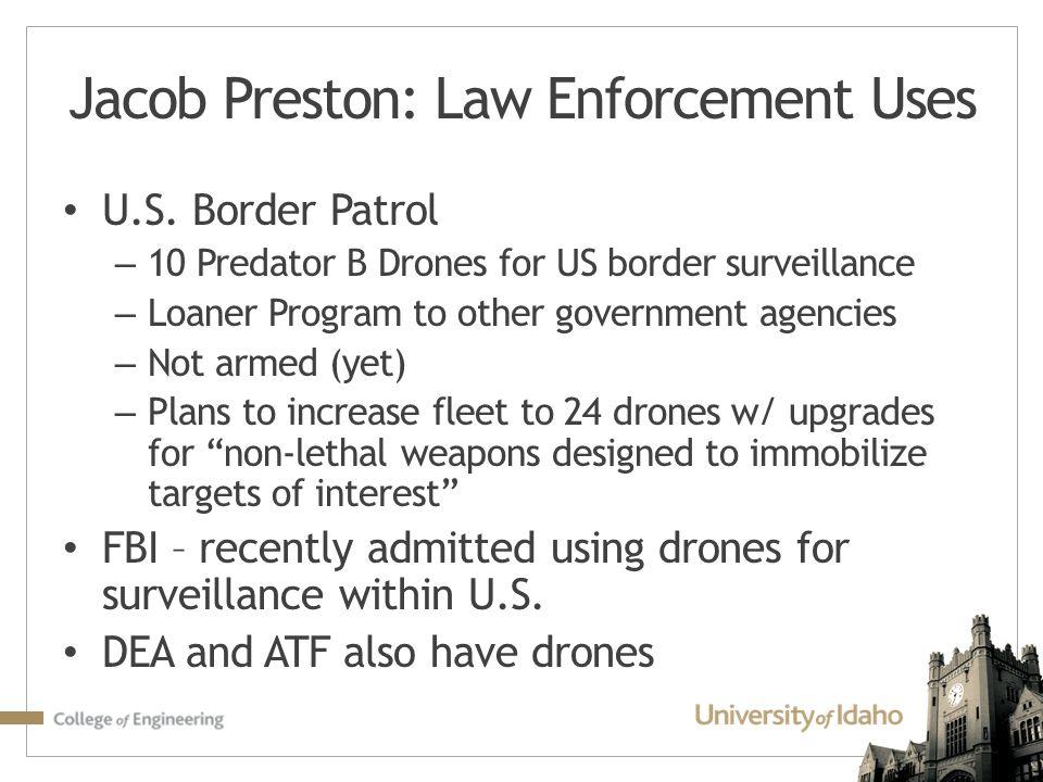 Jacob Preston: Law Enforcement Uses