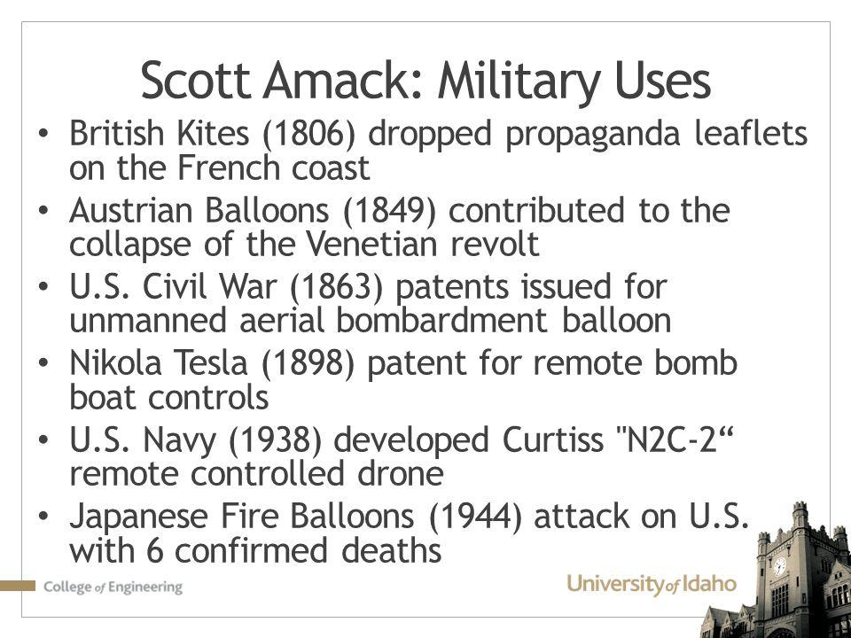 Scott Amack: Military Uses
