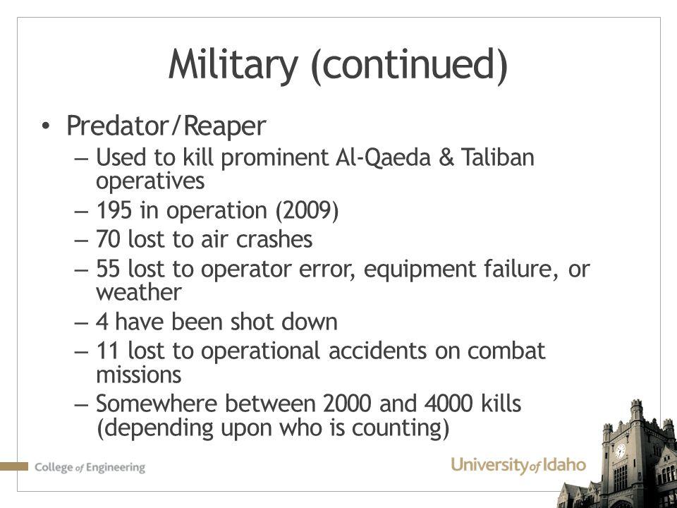 Military (continued) Predator/Reaper