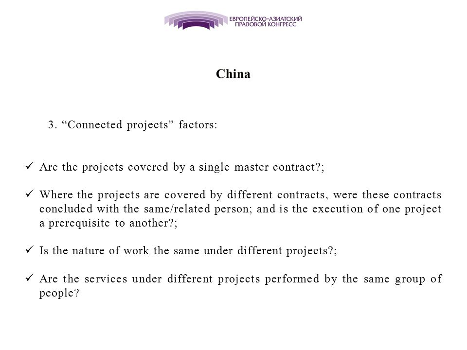 China 3. Connected projects factors: