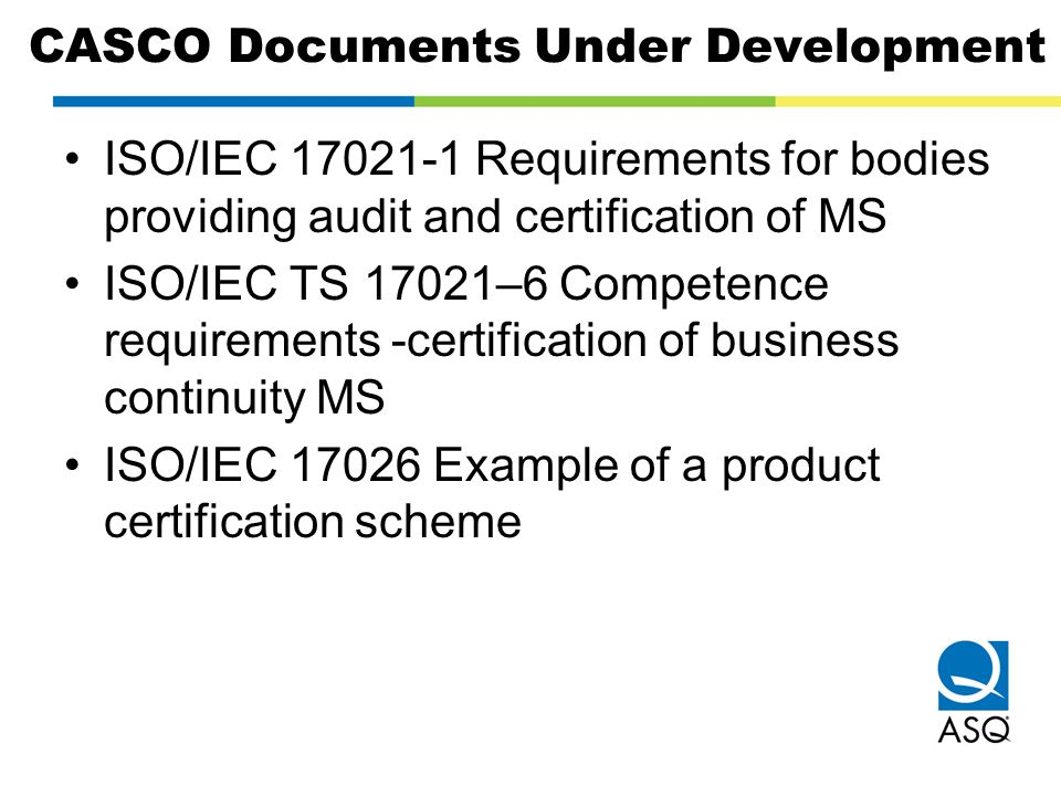 CASCO Documents Under Development