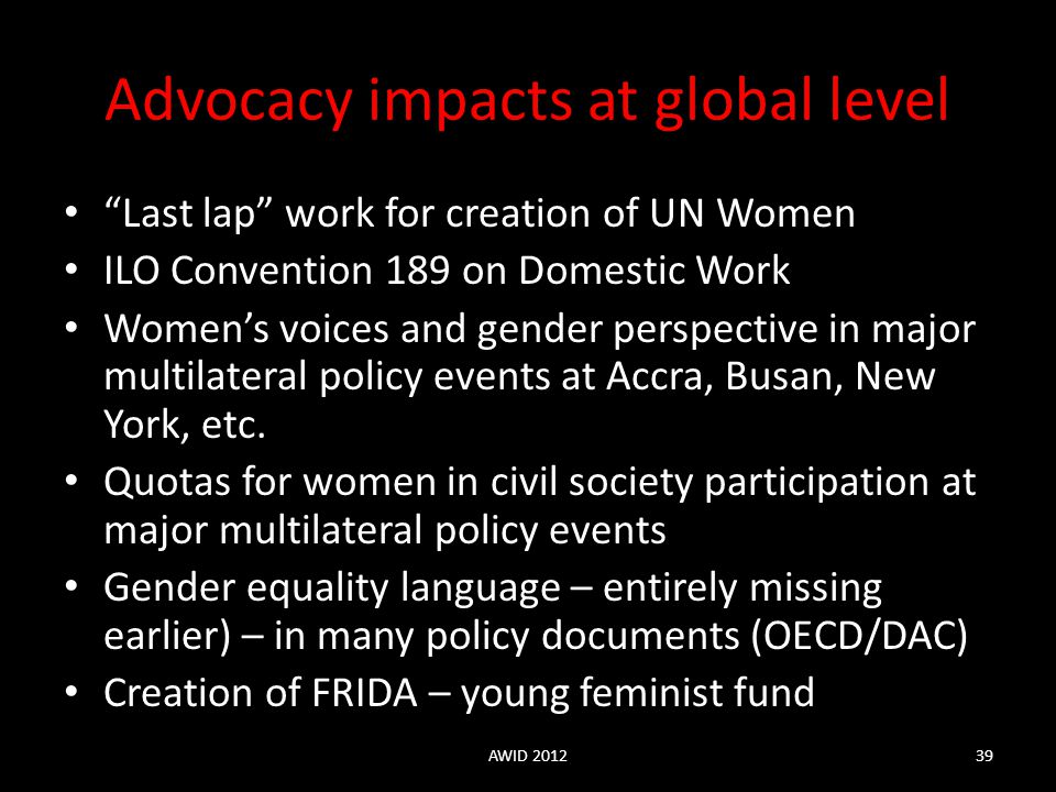Advocacy impacts at global level