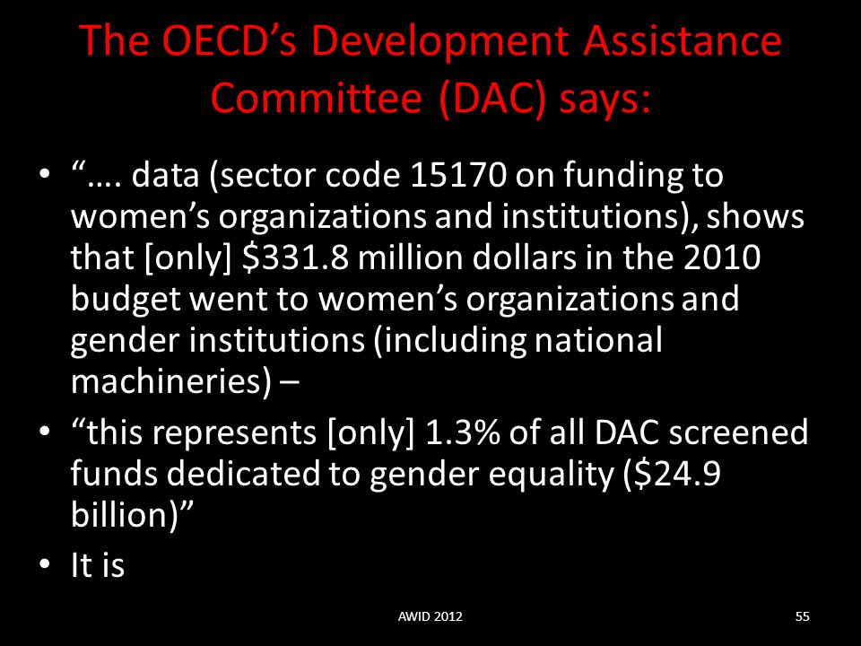 The OECD's Development Assistance Committee (DAC) says: