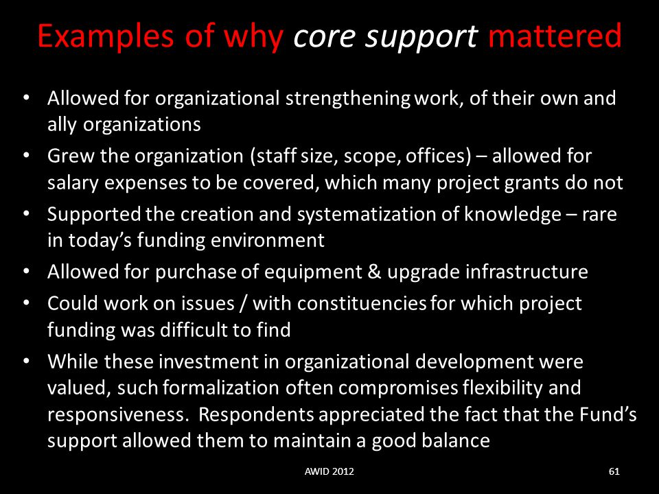 Examples of why core support mattered