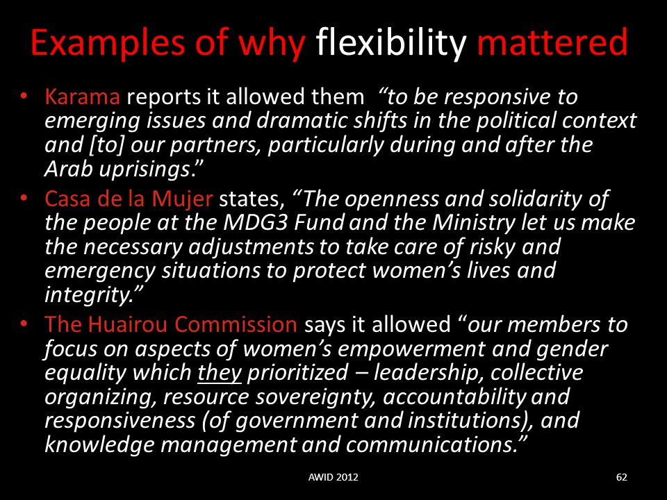 Examples of why flexibility mattered