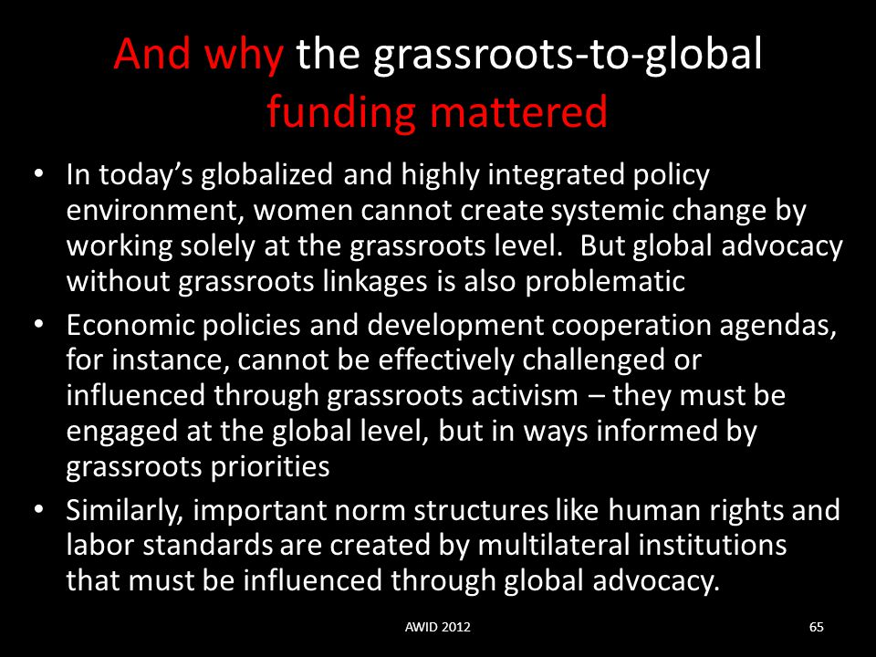 And why the grassroots-to-global funding mattered