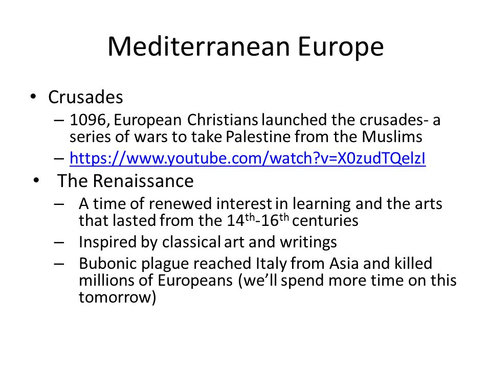 Mediterranean Europe Crusades The Renaissance