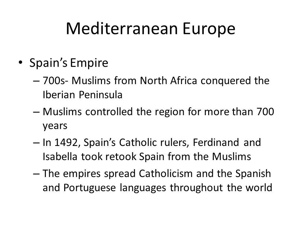 Mediterranean Europe Spain's Empire