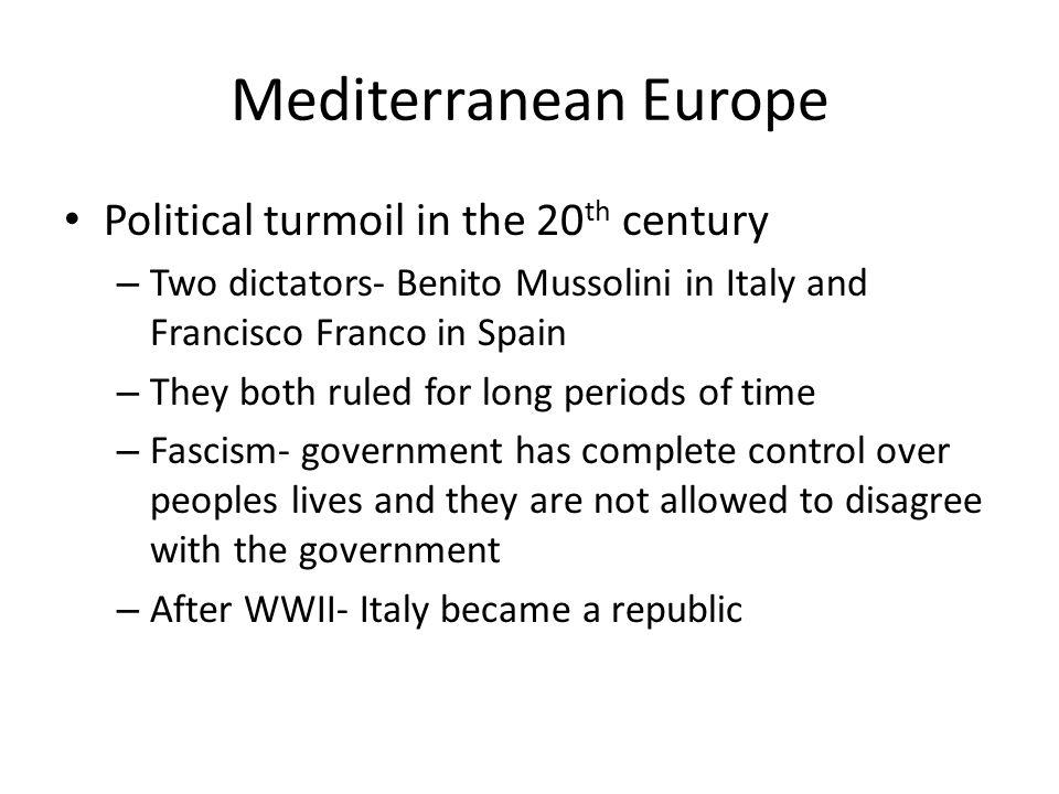 Mediterranean Europe Political turmoil in the 20th century