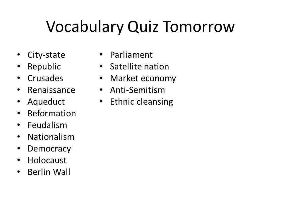 Vocabulary Quiz Tomorrow
