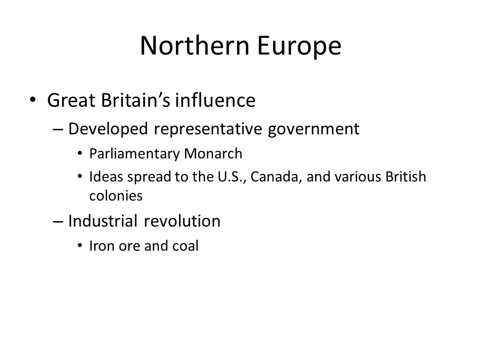 Northern Europe Great Britain's influence